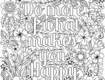 do more of what makes you happy coloring pages