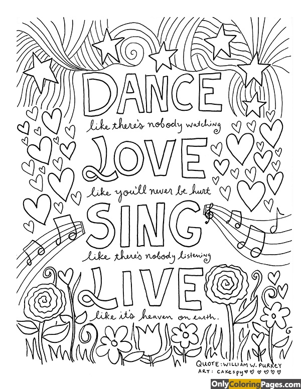 sing, sayingscoloringpages, sayings, quotescoloringpages, pages, love, live, freecoloringpages, dance, coloringpages, coloringbook, coloring, adultscoloringpages, adults
