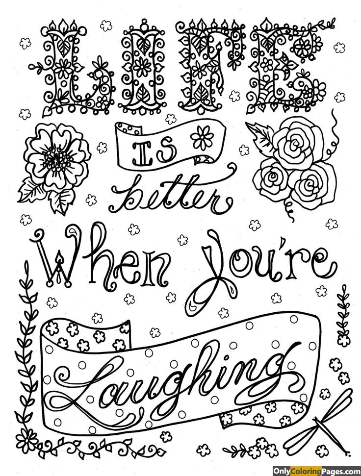 life is better when you are laughing adult coloring pages