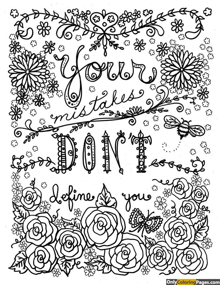 Your mistakes dont define you adults coloring pages free for Coloring pages to color online for free for adults